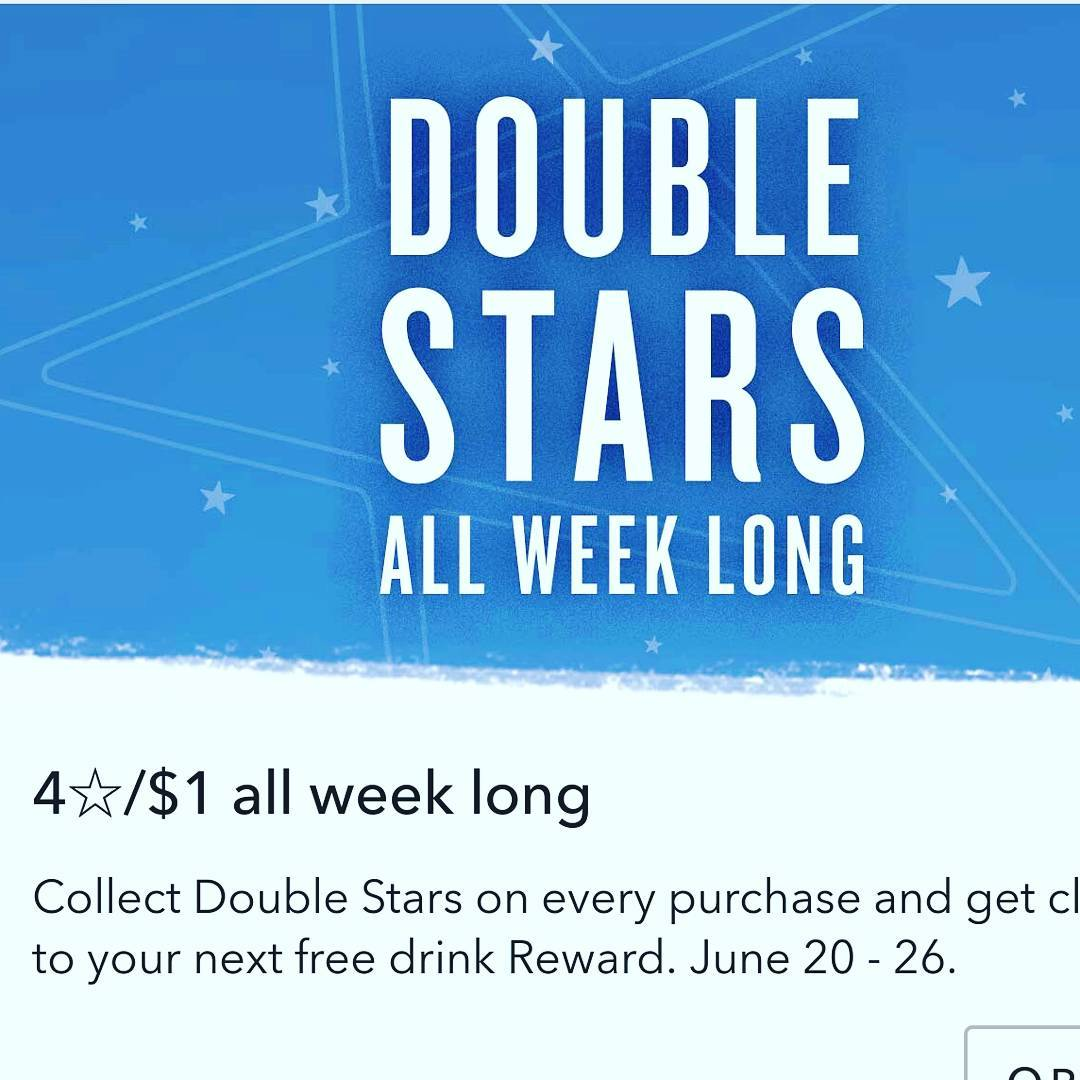 Double stars at @starbucks. All week long!