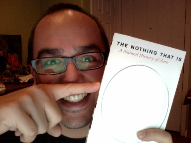 Comments and Thoughts on The Nothing That Is: A Natural History of Zero