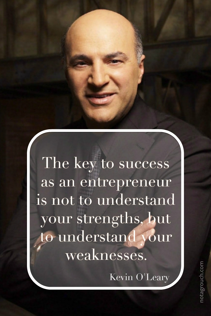 Quote by Kevin O'Leary