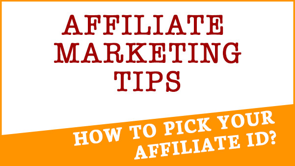 Cover image for blog post titled How to Pick your affiliate id
