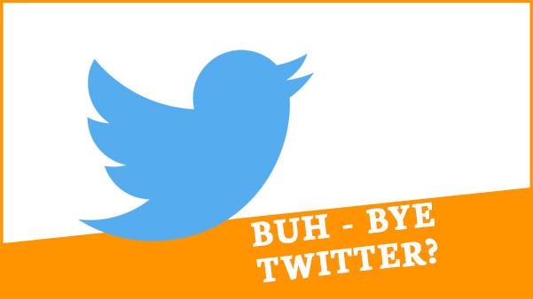Good-bye Twitter?