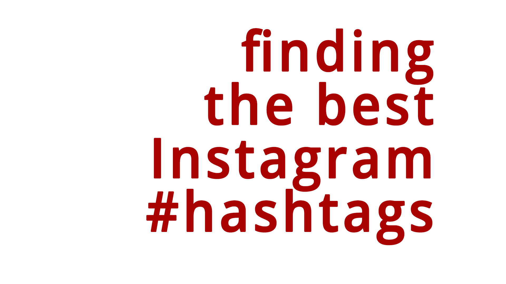 Cover image for the post on how to find the best instagram hashtags