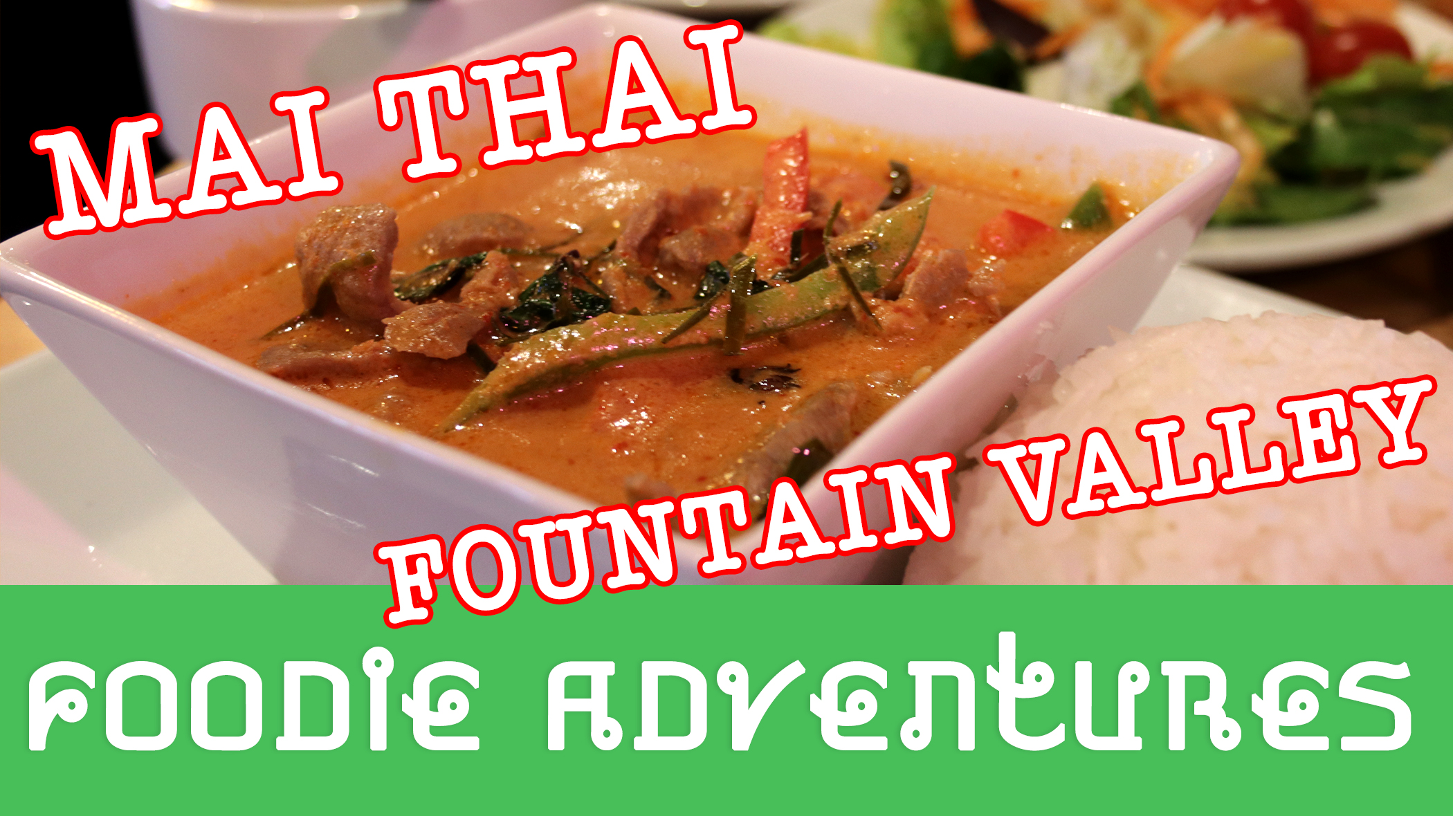 Cover photo for the blog post about Mai Thai in Fountain Valley