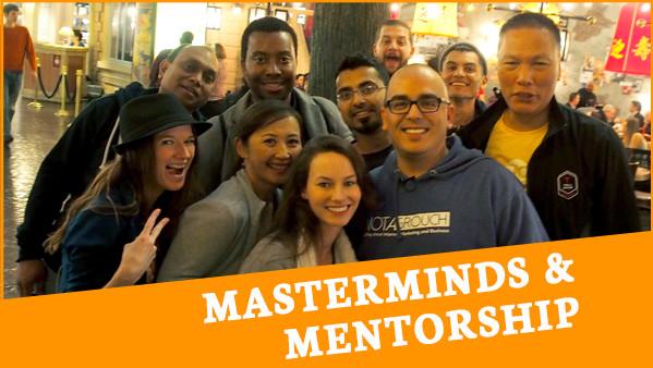 Masterminds and Mentorship