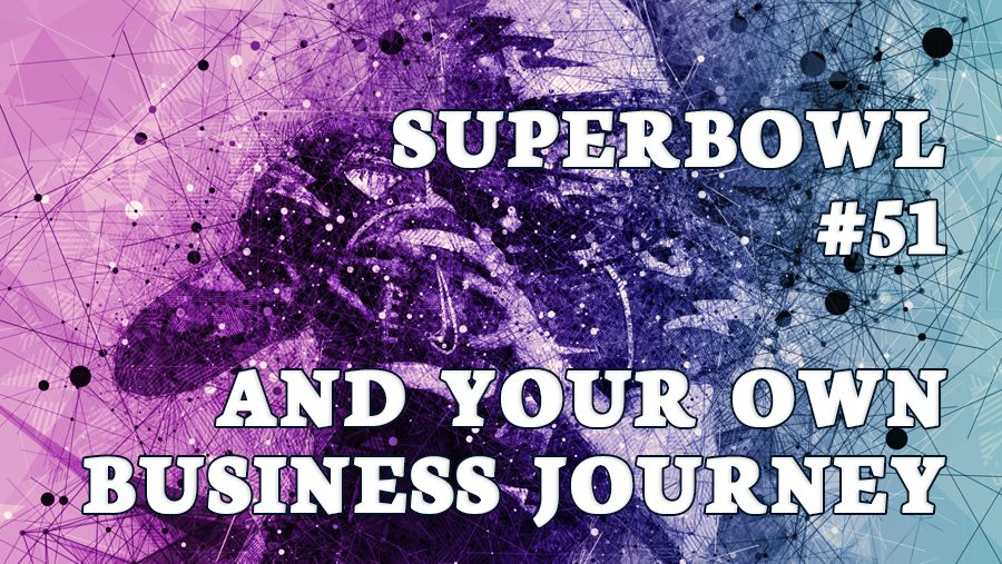 wide format cover image of a football player. It reads Superbowl #51 and your own business journey